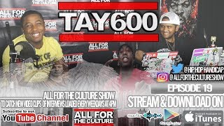 Tay600 Tell Us His Funniest LA Capone Story & His Funniest Him, LA & Rondo Story