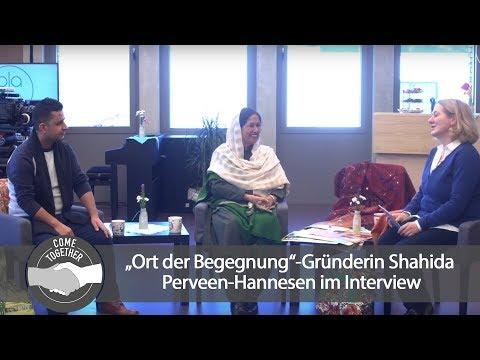 """Come Together – """"Ort der Begegnung""""-Gründerin Shahida Perveen-Hannesen im Interview"""
