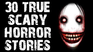 30 TRUE Dark & Disturbing Horror Stories | Mega Compilation | (Scary Stories)