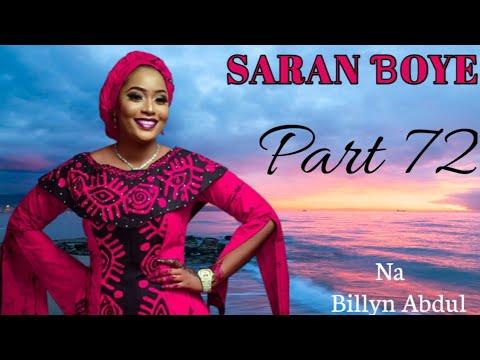 Download SARAN BOYE Part 72 Labarin Soyayya, Mana'kisa Cike Da Sar'ka'kiya #BillynAbdulHausaNovel