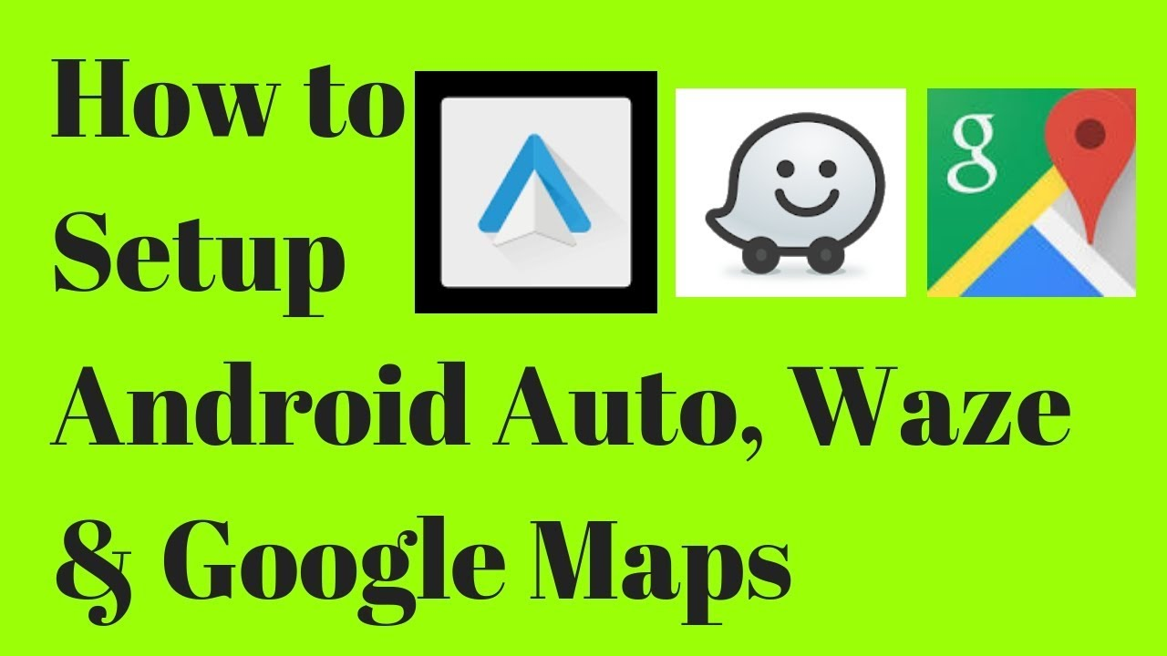 How to choose between Waze and Google Maps for Android Auto | Your