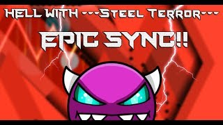 [AUTO!] HeLL by Serponge with ---Steel Terror--- [EPIC SYNC!!]