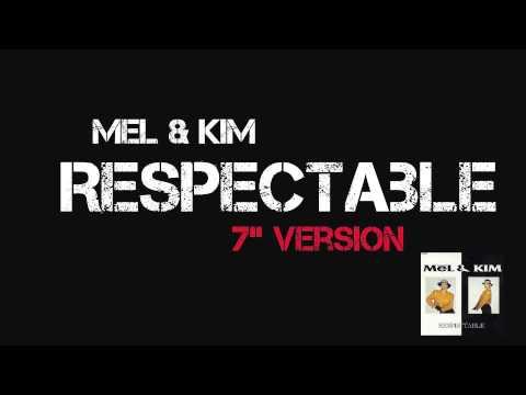 "Mel & Kim - Respectable (7"" Version) 1987"