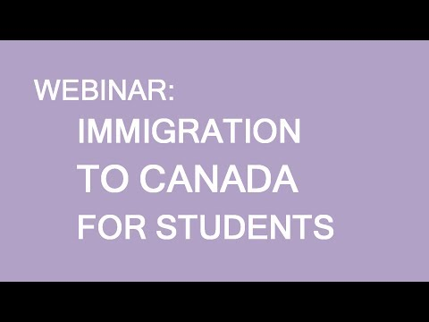 Free webinar: Immigration to Canada for students. Provincial and Federal streams