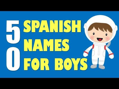 50 Spanish Baby Names For BOYS How To Pronounce Them