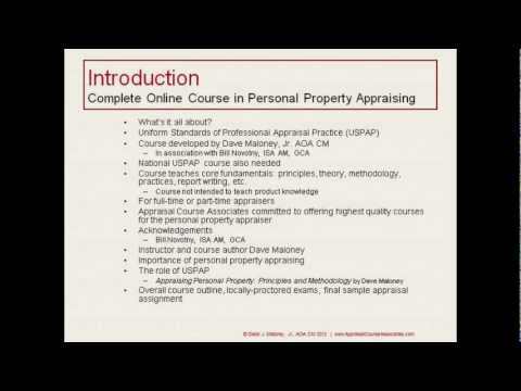 """Complete Online Course in Personal Property Appraising"" (Part 2 of 8): a video introduction (20:11)"