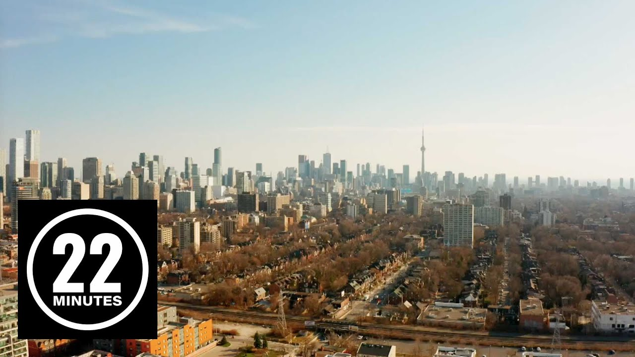 Considering buying a house in Toronto? | 22 Minutes