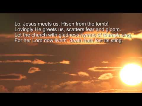 Thine be the glory Risen conquering Son