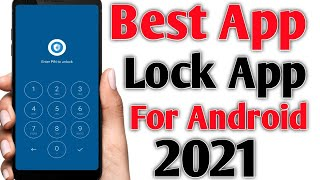 Best  App  Lock App  For Android 2021 | App me lock lagane ke liye best android app screenshot 2