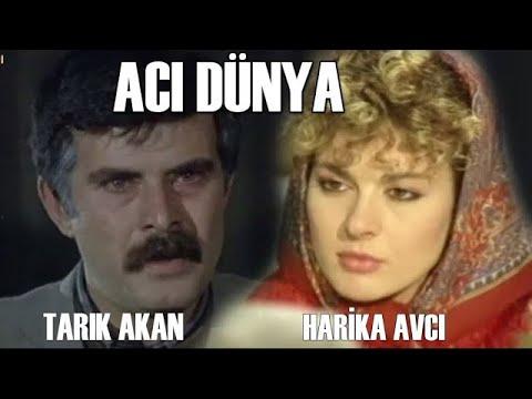 Acı Dünya - Türk Filmi (Tarık Akan)