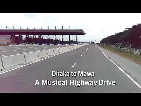 Dhaka To Mawa - Amazing Musical Highway Drive