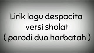despacito versi sholat lyrics