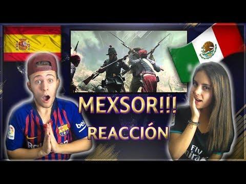 ESPAÑOLES REACCIONAN A MEXSOR - MEXICANOS AL GRITO DE GUERRA-