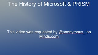 The History of Microsoft & PRISM (NSA Spyware)