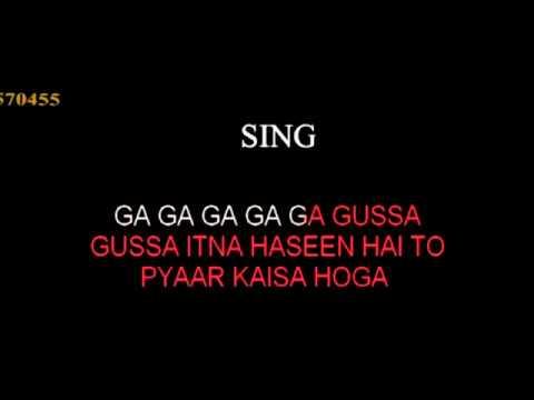 Gussa Itna Haseen Hai To Karaoke Kumar Maryada HQ