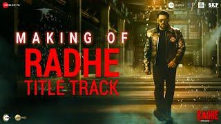 Radhe: Making of Radhe Title Track | Salman Khan | Disha Patani | Sajid Wajid