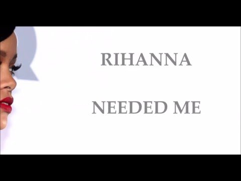 Rihanna - Needed me -Traduction français