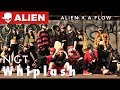 """NCT 127 - Whiplash""  ALiEN X DUKAAIF 