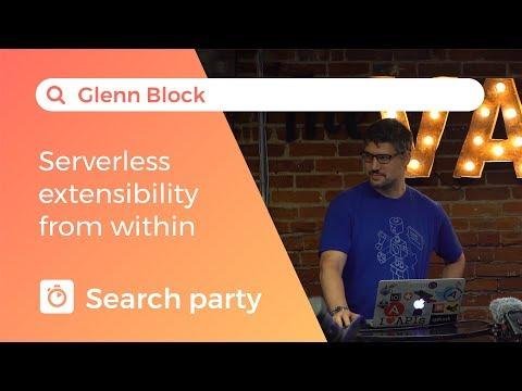 Serveless extensibility from within - Glenn Block
