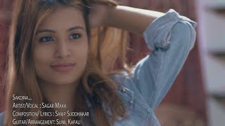 Sakdina - Sagar Maka | New Nepali Acoustic Pop Song 2016