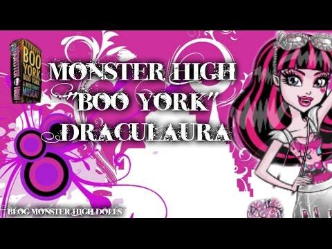 "monster high ""boo york"" draculaura - youtube"
