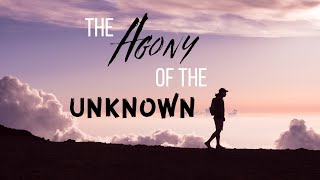 THE AGONY OF THE UNKNOWN-Encounter Service 11.4.20