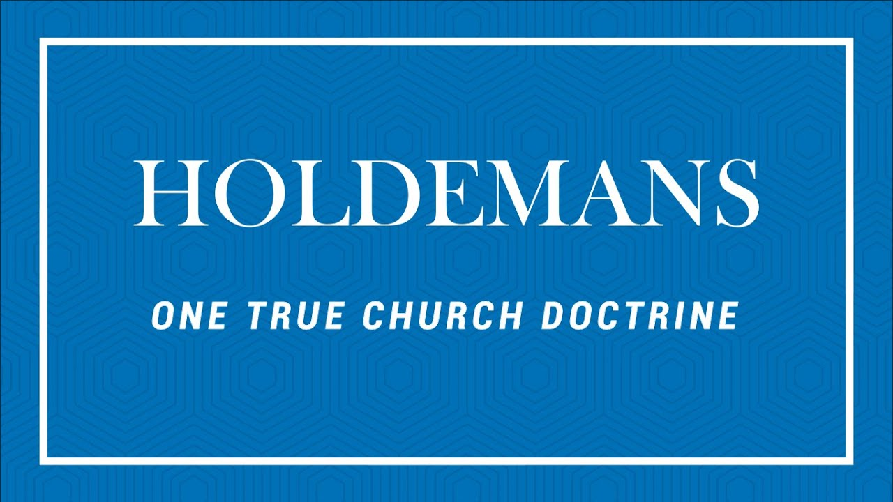 The Holdemans and the One True Church- Part 2 (Church of God in Christ  Mennonite)