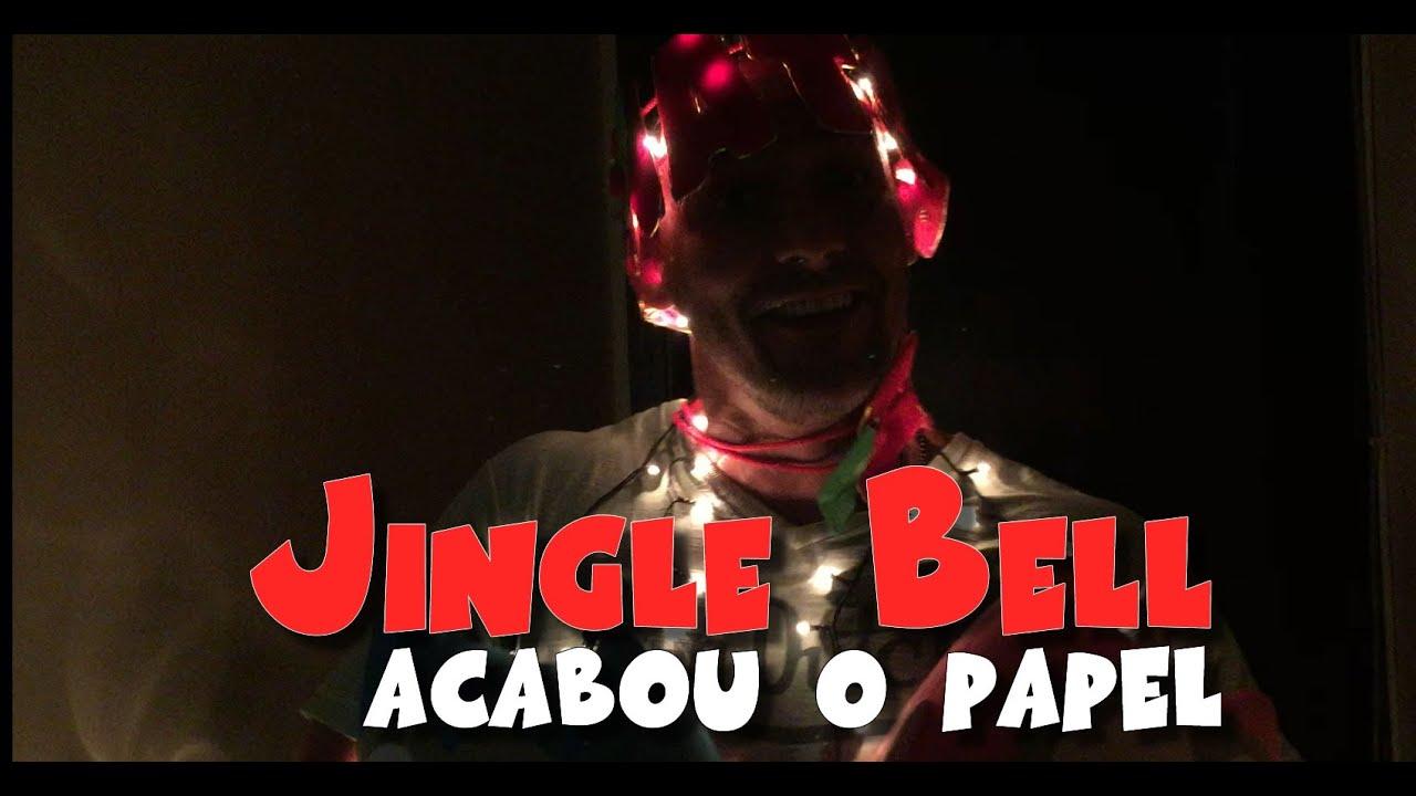 Jingle Bell Acabou O Papel Youtube