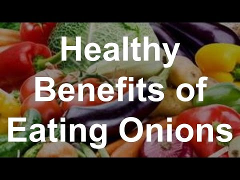 Healthy Benefits of Eating Onions - Superfoods