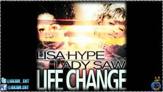 Lisa Hype Ft. Lady Saw - Life Change [Grill Fry Riddim] June 2012