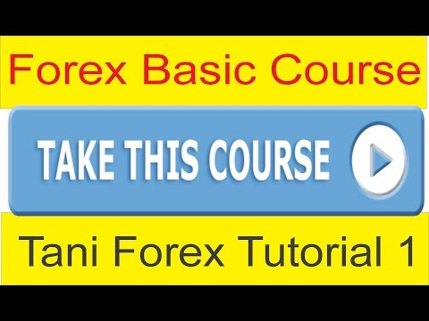 Forex Basics Course For Beginners online | Part 1 In Urdu and Hindi by Tani Forex 100% Free