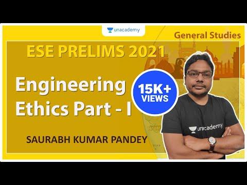 ESE 2021 Prelims | Engineering Ethics Part - I | GS | Saurabh Kumar Pandey