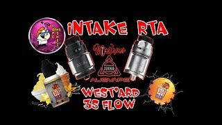 INTAKE RTA AUGVAPE + WEST'ARD 3S FLOW