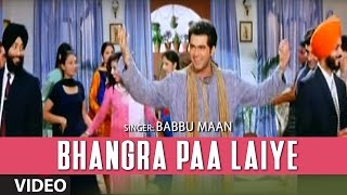 bhangra paa laiye full video song hawayein babbu maan sadhana sargam bhavdeep