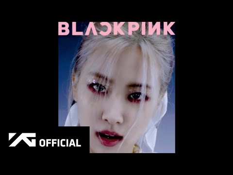 BLACKPINK – 'How You Like That' ROSÉ Concept Teaser Video