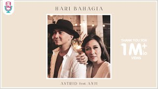 Download ASTRID feat. ANJI - HARI BAHAGIA (OFFICIAL MUSIC VIDEO) Mp3