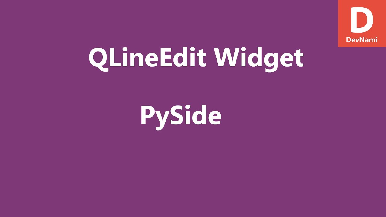 PySide Text box Widget QLineEdit