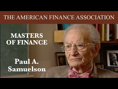 Masters of Finance: Paul A. Samuelson