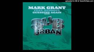 Video Mark Grant - Guessin Again Feat. Russoul (Soul Pass Instrumental) download MP3, 3GP, MP4, WEBM, AVI, FLV April 2018