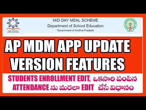 AP MDM ANDROID APP UPDATE VERSION FEATURES - Student ENROLLMENT - ATTENDANCE EDIT OPTION ENABLED