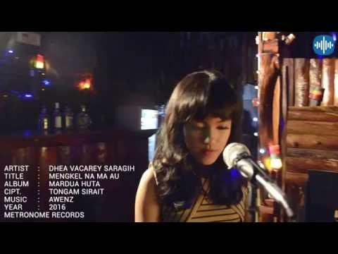 Dhea Vacarey Saragih | Mengkel Na Ma Au | Official Music Video
