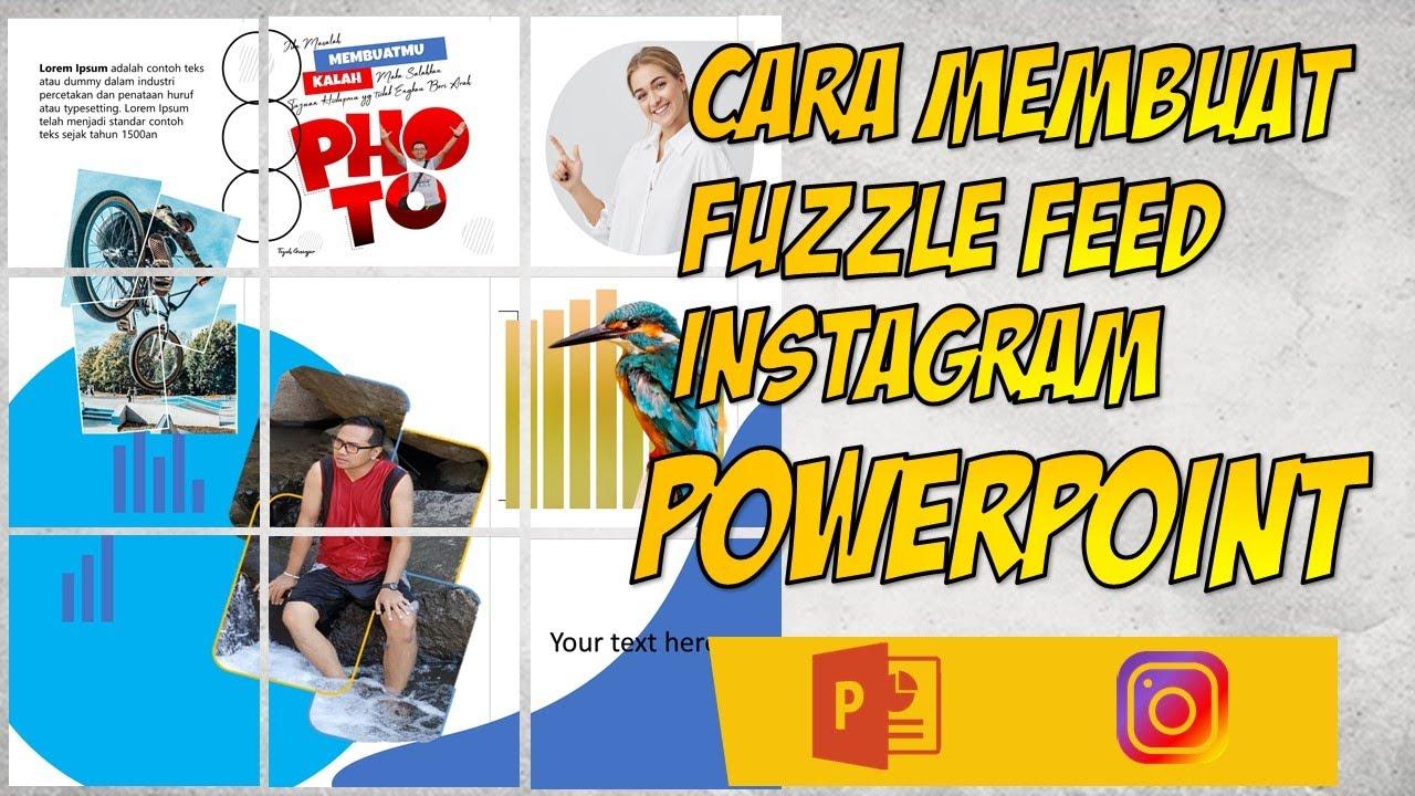 Cara Membuat Puzzle Feed Instagram di PowerPoint