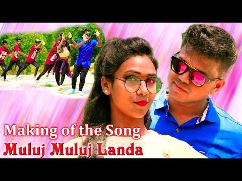 Making of - Muluj Muluj Landa || Album - Ama Inja Mone Topol Akana || New Santali album 2018