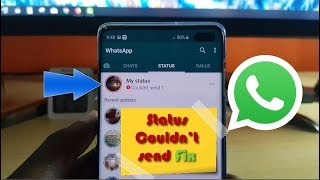 Whatsapp My Status Couldn't send Fix-5 Solutions