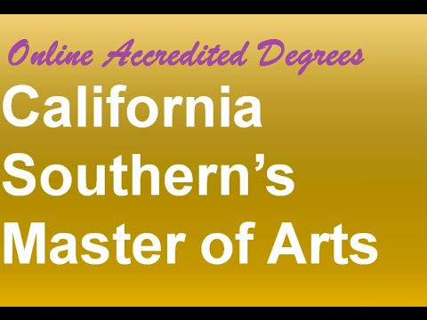 Online accredited degrees | California southern university