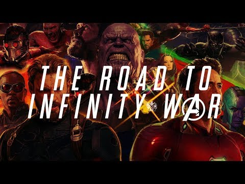 MCU Supercut - The Road To Infinity War