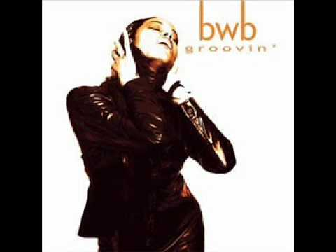 BWB  Groovin - Let's Do It Again
