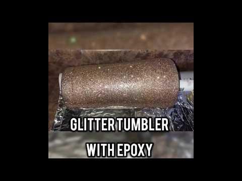 Basic Glitter Tumbler with Epoxy EASY Start to Finish