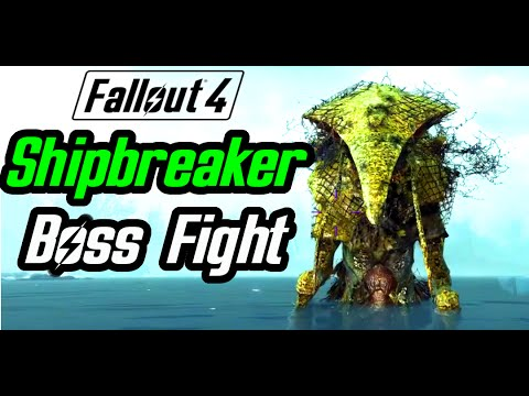 Fallout 4 Far Harbor - SHIPBREAKER QUEST - Unique Boss - Skipper's Last Stand