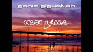 Sonic Elevation -- Ocean Groove (Steve Morley Remix)